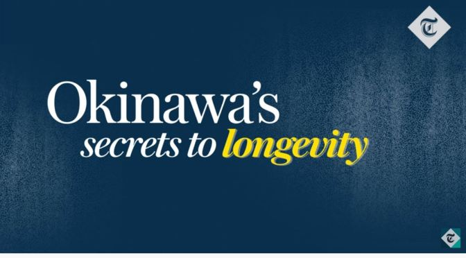 "Aging: ""Okinawa's Secrets To Longevity"" (Telegraph)"