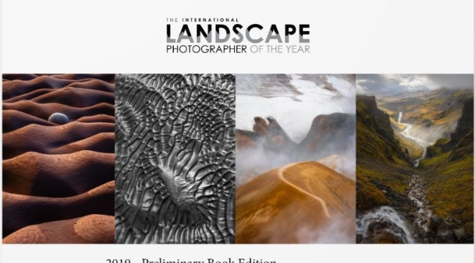 "Arts: ""2019 International Landscape Photographer Of The Year"" Awards"