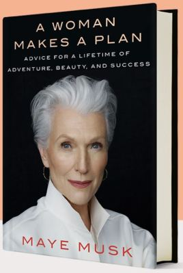 A Woman Makes A Plan Maye Musk book