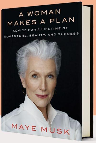 A Woman Makes A Plan Maye Musk book