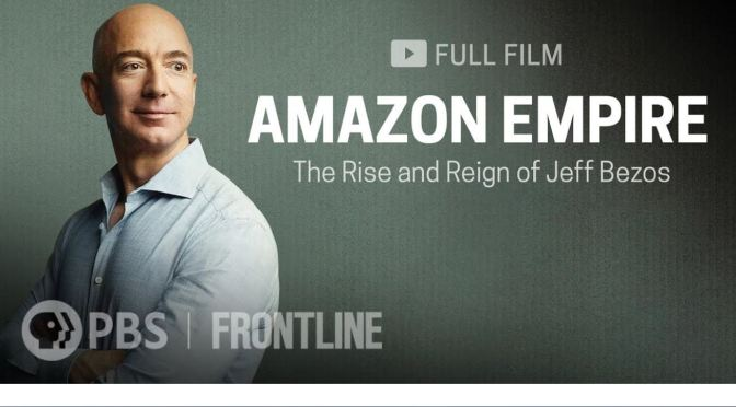 "Technology: ""Amazon Empire"" (Frontline Video)"