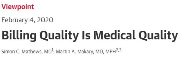 Billing Quality is Medical Quality JAMA Network Viewpoint