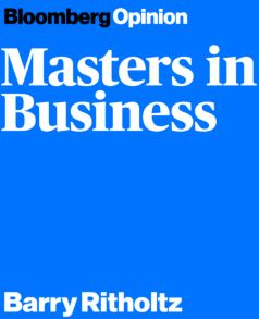 Bloomberg Opinion Masters in Business Barry Ritholtz podcast