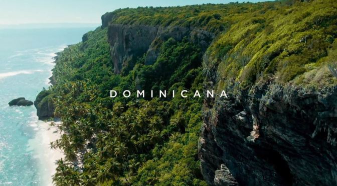 "Top New Travel Videos: ""República Dominicana – The Land beyond the blue"""