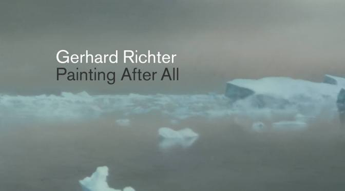 "Exhibitions: 88-Year Old Gerhard Richter ""Painting After All"" – Landscape As A Site Of Memory (The Met)"