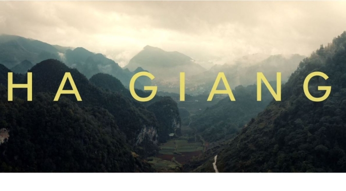 "Top New Travel Videos: ""Ha Giang – Dream Curves"" In Vietnam By Nhi Dang (2020)"