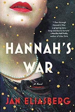 Hannah's War by Jan Eliasberg March 3 2020 release