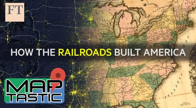 "History: ""How The Railroads Built America"" Over 200 Years (Video)"