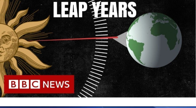 "Calendar News: ""Leap Years And Why We Need Them"" (BBC Video)"