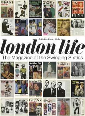 London Life The Magazine of the Swinging Sixties Edited by Simon Wells March 2020