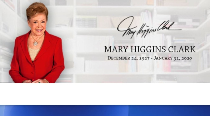 "Tributes: 92-Year Old Author Mary Higgins Clark, ""Queen Of Suspense"", Has Died (1927 -2020)"