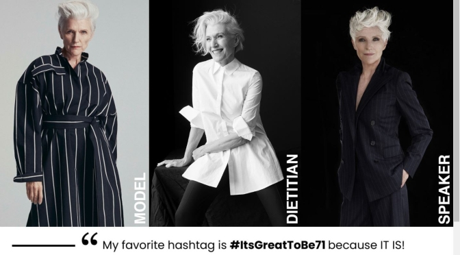 "Interview: 71-Year Old Model And Dietitian Maye Musk On Getting ""More Fabulous"" As She Ages"