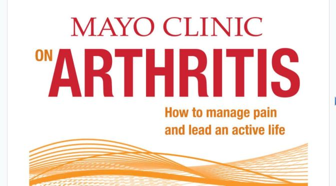 "Health: ""Living With Arthritis"" (Mayo Clinic)"