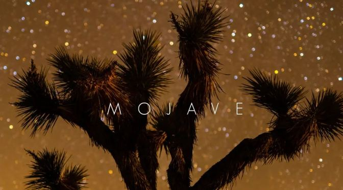 "Top New Travel Videos: ""Mojave"" In Southeastern California (Arthur Cauty)"