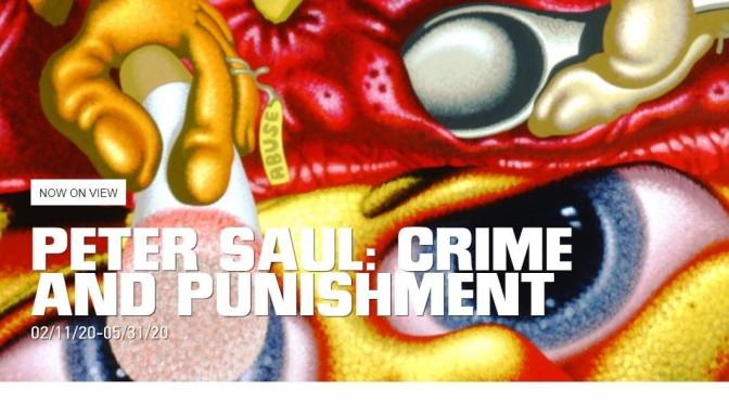 "New Exhibits: ""Peter Saul – Crime And Punishment"" At The New Museum NYC"