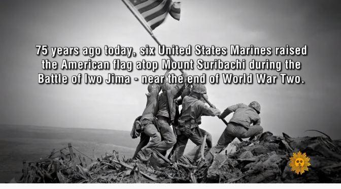"World War II: ""Raising The Flag On Iwo Jima"" Taken 75 Years Ago (Feb 23, 1945)"