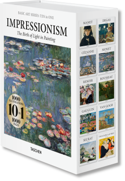 Ten In One Impressionism The Birth of Light in Painting Taschen March 2020