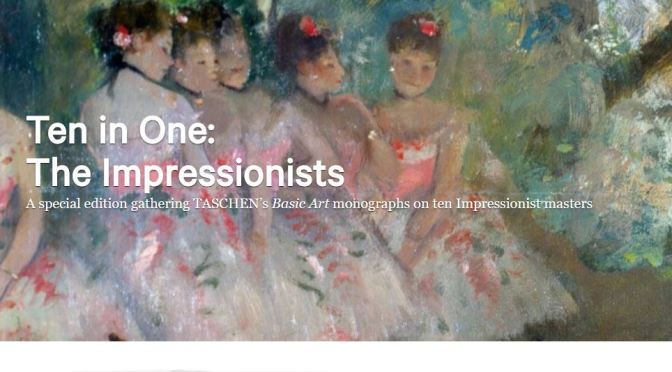 "Top New Art Books: ""Ten In One – The Impressionists"" (Taschen, March 2020)"
