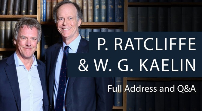 Medicine Lectures: 2019 Nobel Laureates Sir Peter Ratcliffe And Professor William Kaelin (Oxford)