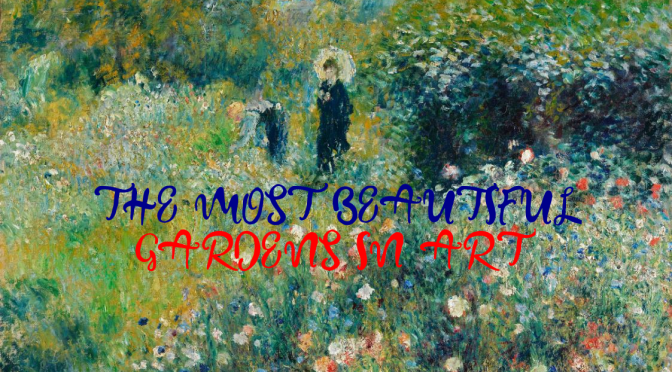 "Art: ""The Most Beautiful Gardens In Art"" (Christie's)"