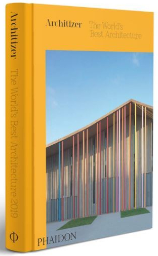 Architizer The World's Best Architecture Phaidon April 2020