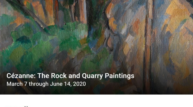 """New Exhibitions: """"Cézanne – The Rock and Quarry Paintings"""" (Princeton)"""