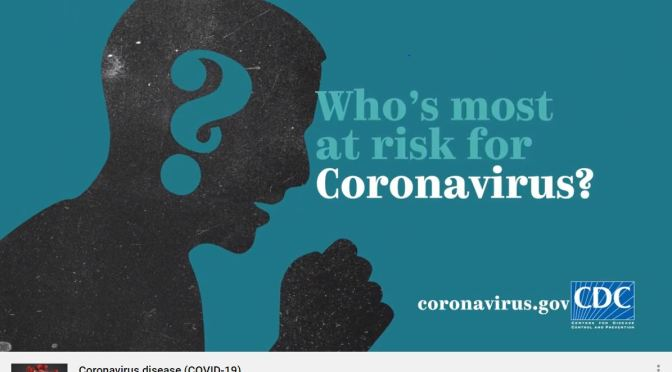 """CDC Video: """"Who's Most At Risk For Coronavirus?"""""""