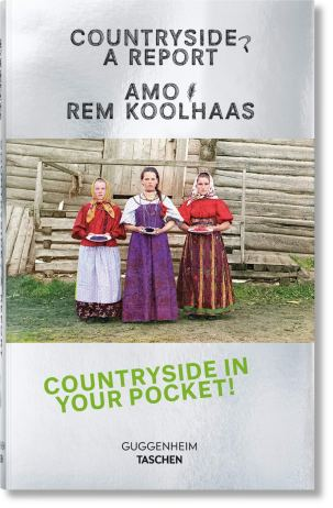Countryside A Report Rem Koolhaas Taschen April 2020