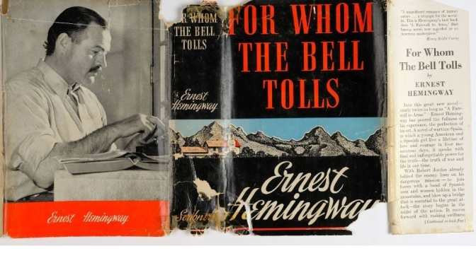 "Literature: A Reading Of ""For Whom The Bell Tolls"" – Ernest Hemingway (1940)"