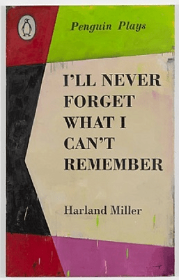 Harland-Miller-Ill-Never-Forget-What-I-Cant-Remember