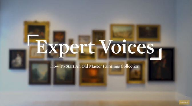 "Art Insider Video: ""How To Start An Old Masters Collection"" (Sotheby's)"