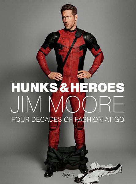 Hunks & Heroes Jim Moore Four Decades of Fashion at GQ