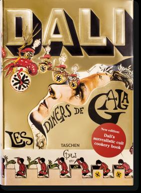 Les diners de Gala Salvador Dali rerpint by Taschen 2020