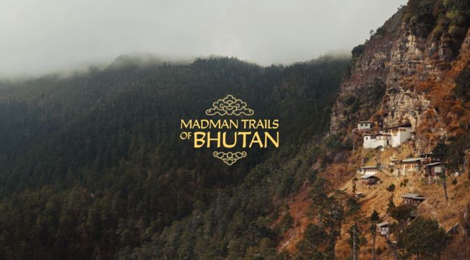 "Travel & Sports: ""Madman Trails Of Bhutan"" – Short Film By Scott Secco (2020)"