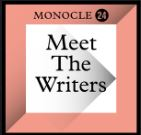 Monocle 24 Meet The Writers