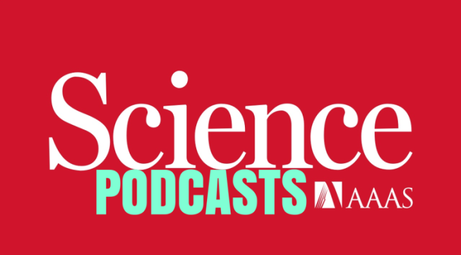 Top New Science Podcasts: Covid-19 Inflammatory Response, Glacier Retreat