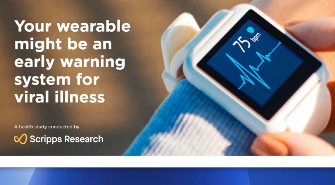 "Health: Scripps Research ""DETECT"" Wearable APP Study – A Viral Illness Early Warning System"