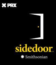 Smithsonian Sidedoor Podcast