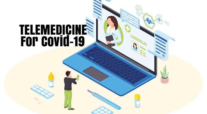 """Telemedicine"" Is The Way To Treat ""Coronavirus / Covid-19"" Pandemic (NEJM)"