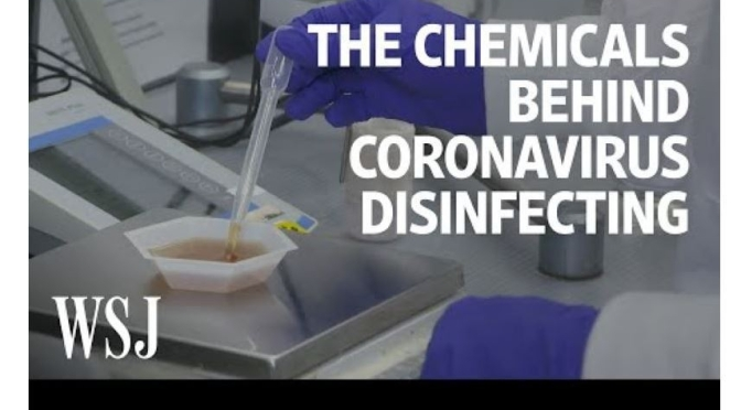 "Health: Disinfectants Fighting Coronavirus – ""From Clinical Space To The Mainstream"" (WSJ)"