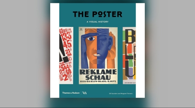 "New Book Podcast: ""The Poster – A Visual History"" Authors Gill Saunders & Margaret Timmers (V&A)"