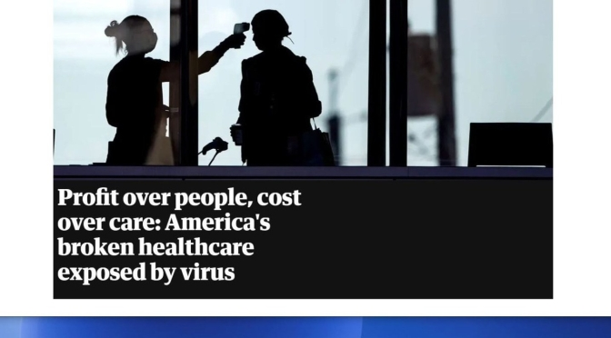 "Medical Economics: Virus Exposes America's ""Broken Healthcare System"" (2020)"