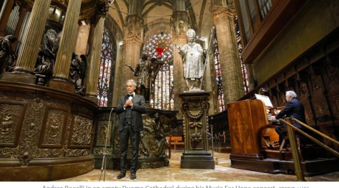 Video Concerts: Italian Tenor Andrea Bocelli Sings In Empty Duomo Cathedral, Milan (April 12)