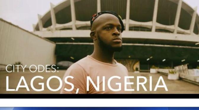 "New Travel Videos: ""City Odes – Lagos, Nigeria"" By Sheldon Chau (2020)"