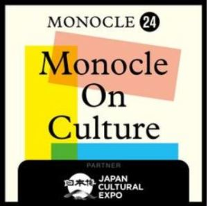 Monocle on Culture Podcasts