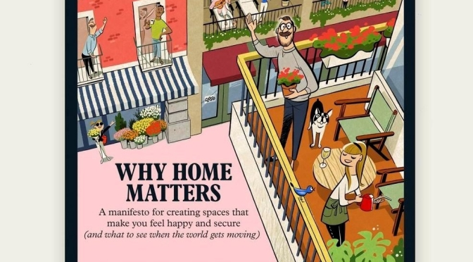 """Upcoming Magazines: """"Why Home Matters"""" – (Monocle May 2020)"""