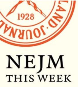New England Journal of Medicine Podcast This Week