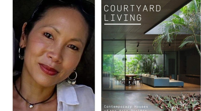 "Interviews: ""Courtyard Living"" Author Charmaine Chan – ""Domestic Solitude Solution"" (Podcast)"