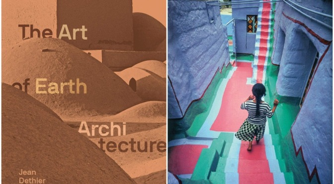 "Top New Books: ""The Art Of Earth Architecture – Past, Present, Future"" (Mar 2020)"