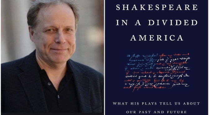 "Interviews: ""Shakespeare In A Divided America"" Author James Shapiro"
